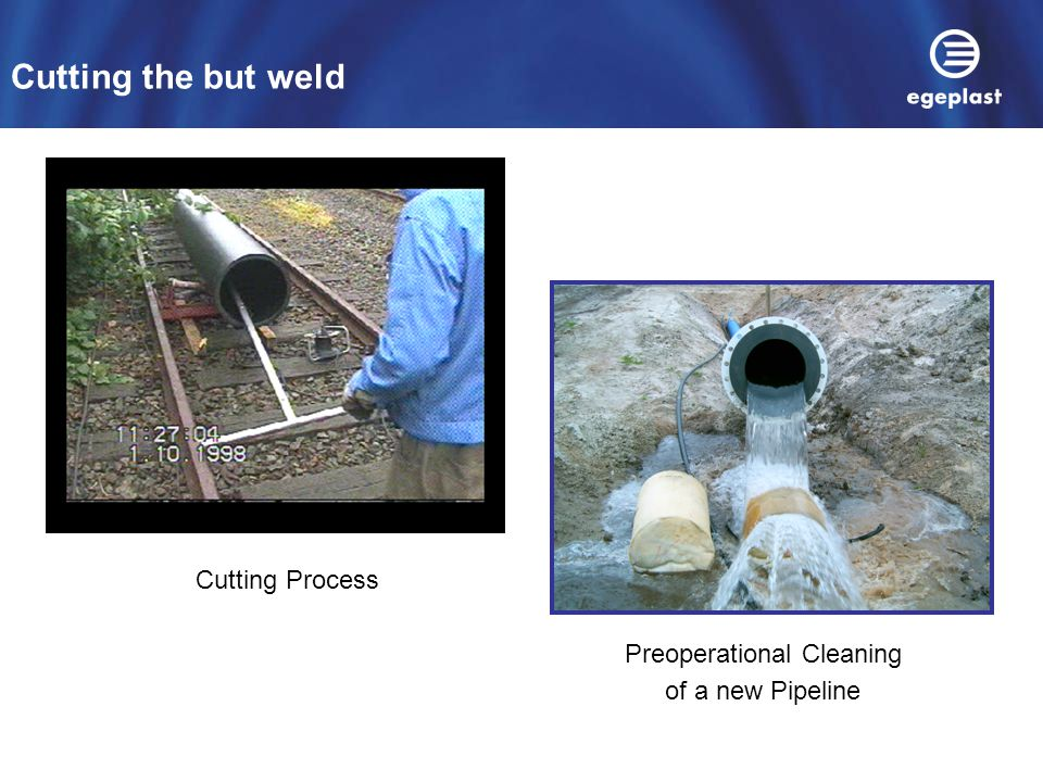 Preoperational Cleaning of a new Pipeline