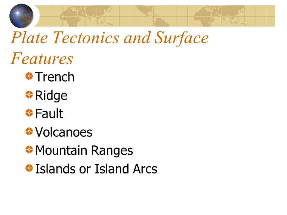 Plate Tectonics and Surface Features