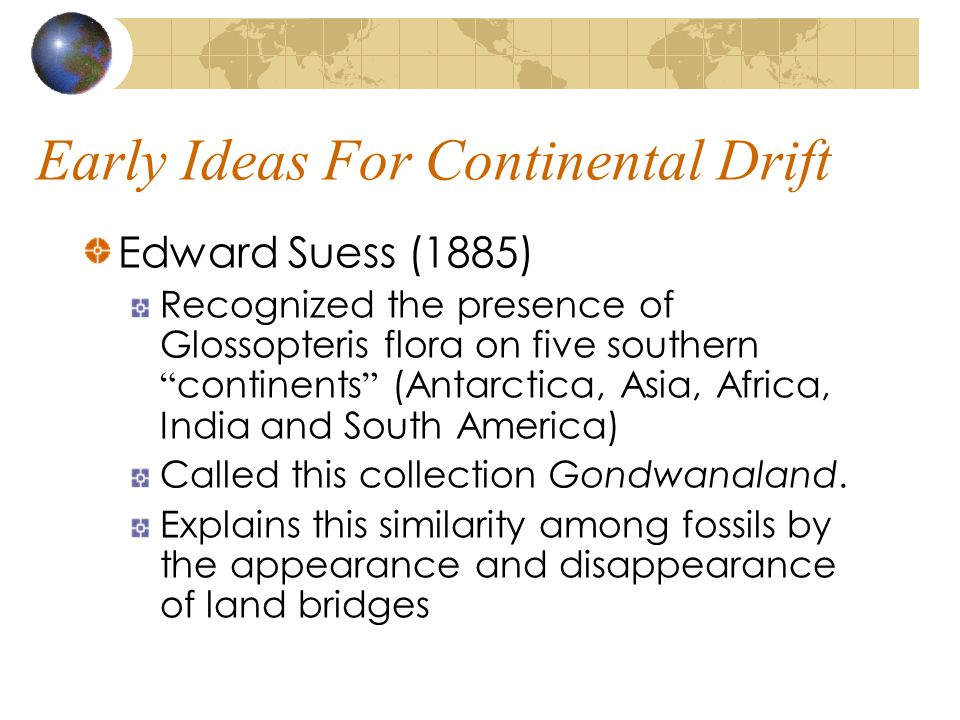 Early Ideas For Continental Drift