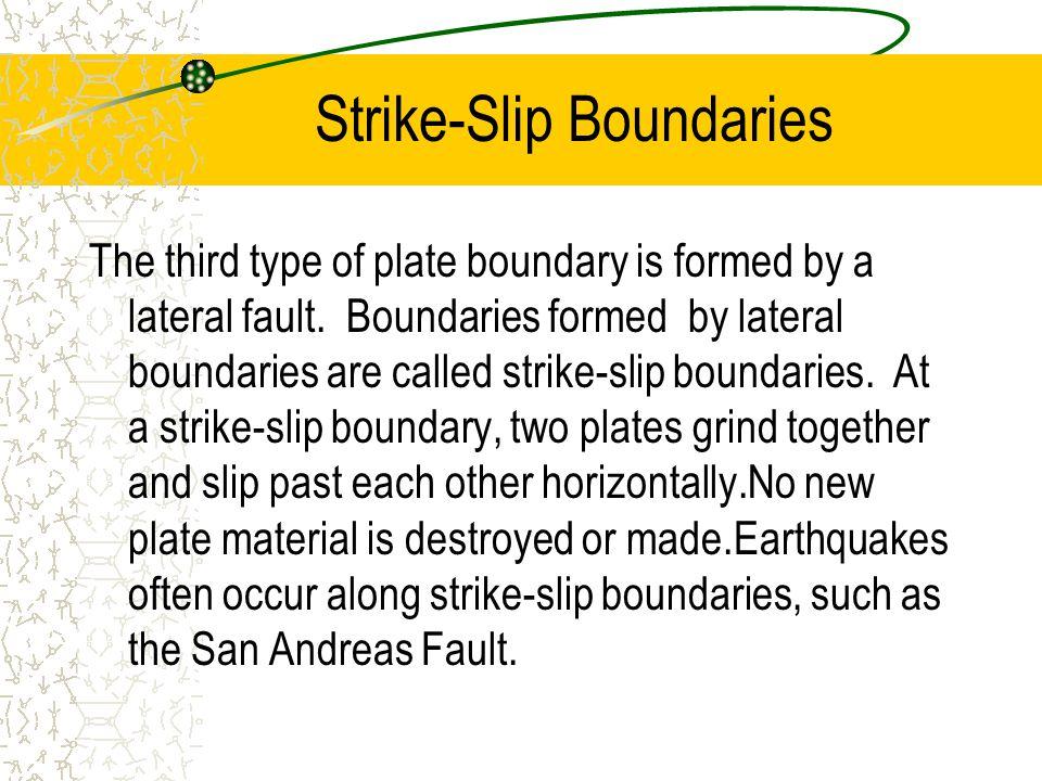 Strike-Slip Boundaries