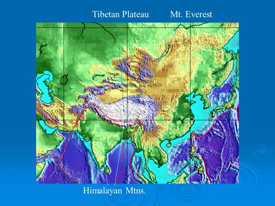 Tibetan Plateau Mt. Everest Himalayan Mtns.