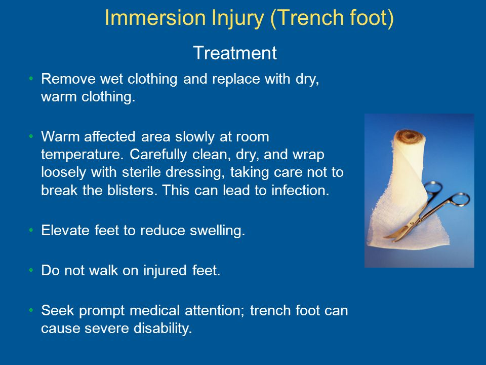 Immersion Injury (Trench foot)