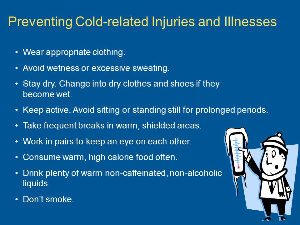 Preventing Cold-related Injuries and Illnesses