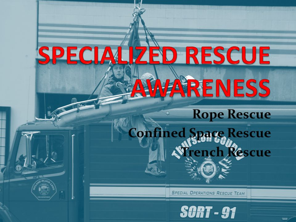 SPECIALIZED RESCUE AWARENESS