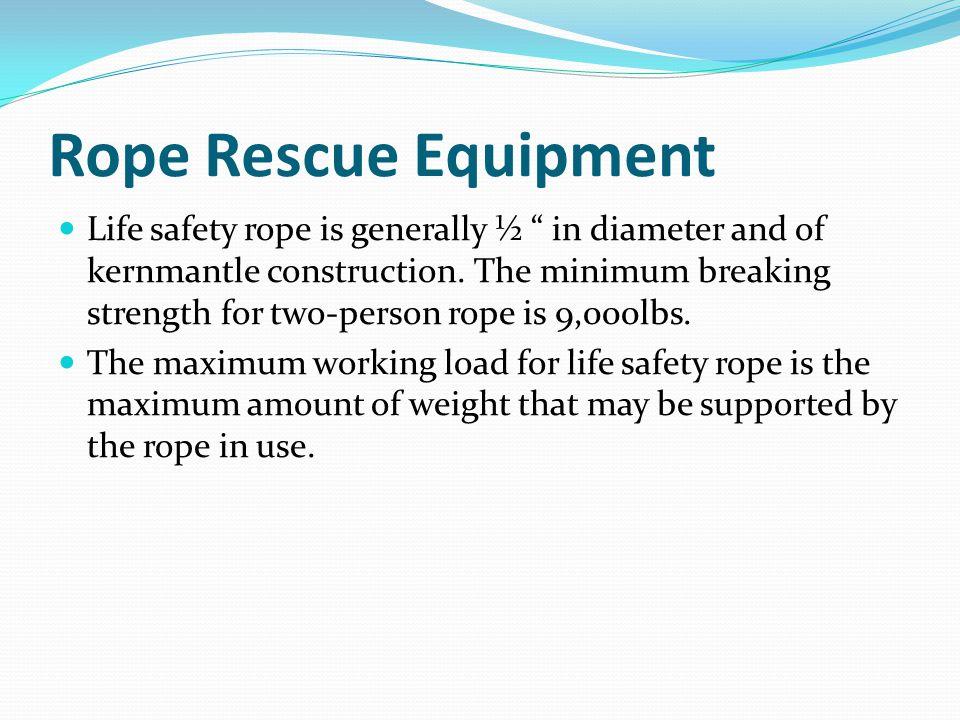 Rope Rescue Equipment