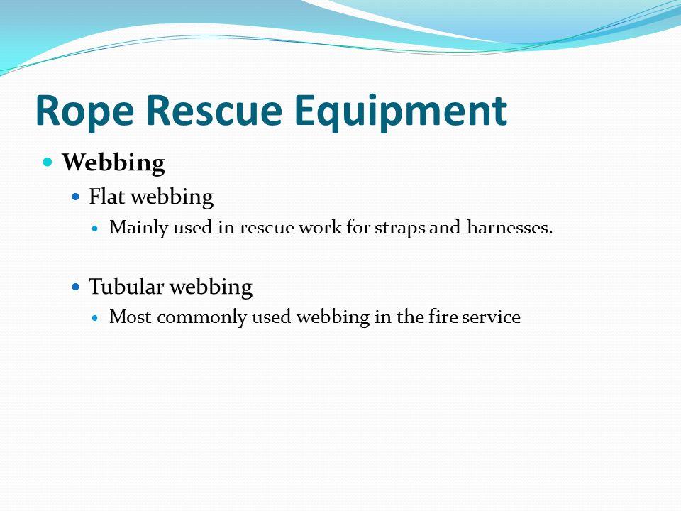 Rope Rescue Equipment Webbing Flat webbing Tubular webbing
