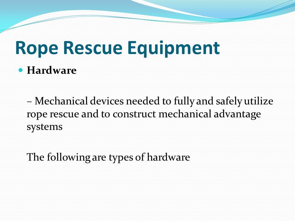 Rope Rescue Equipment Hardware