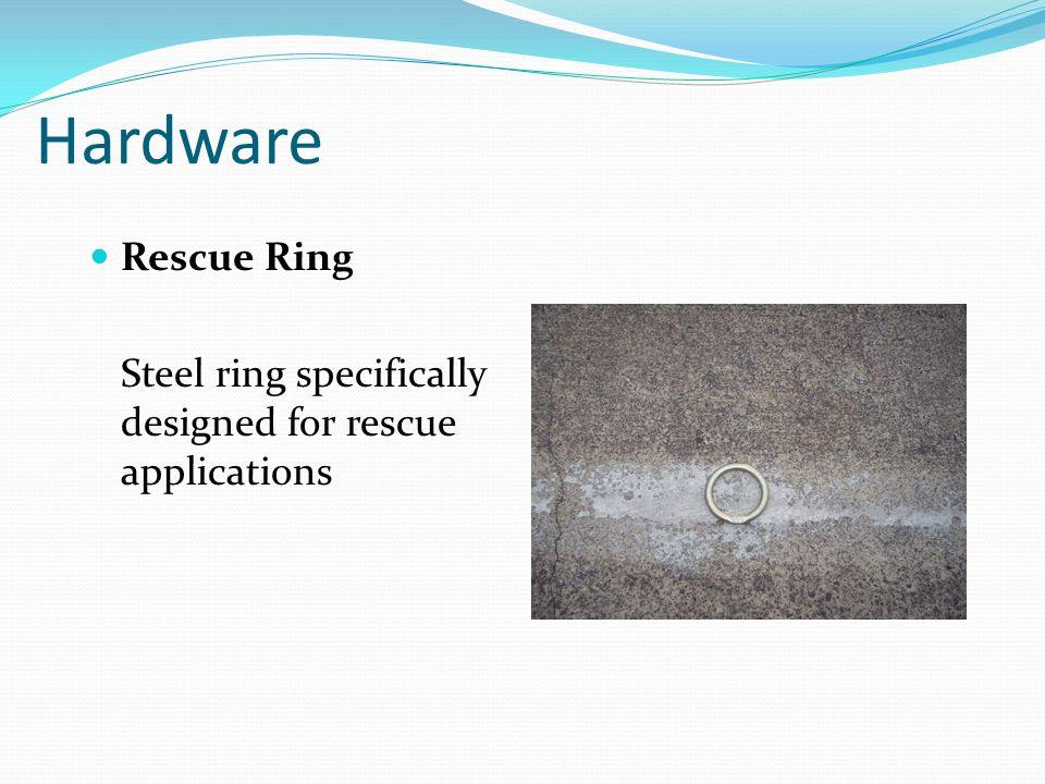 Hardware Rescue Ring Steel ring specifically designed for rescue applications