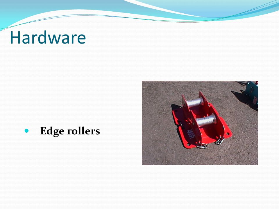 Hardware Edge rollers