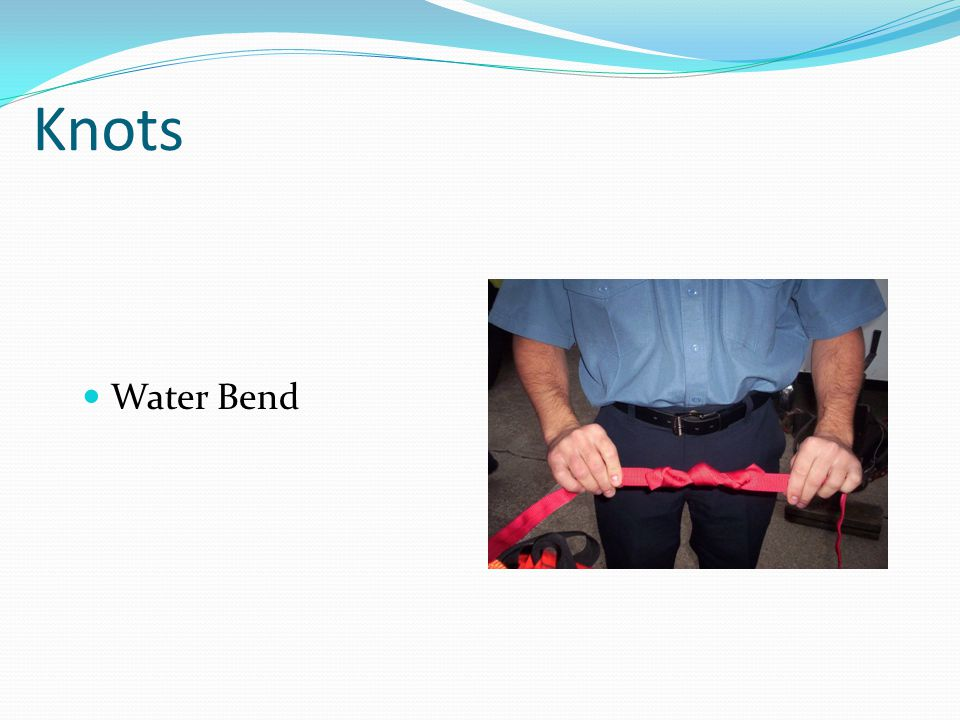 Knots Water Bend