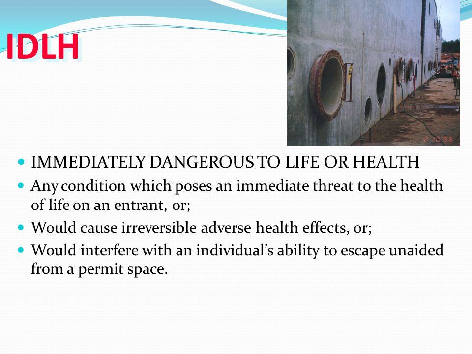 IDLH IMMEDIATELY DANGEROUS TO LIFE OR HEALTH