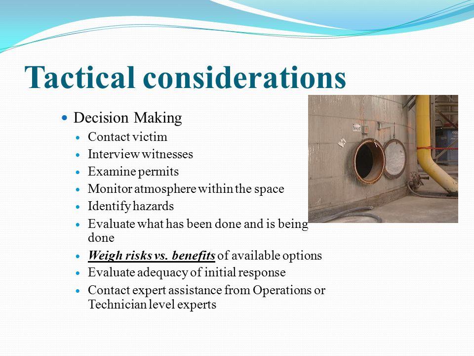Tactical considerations