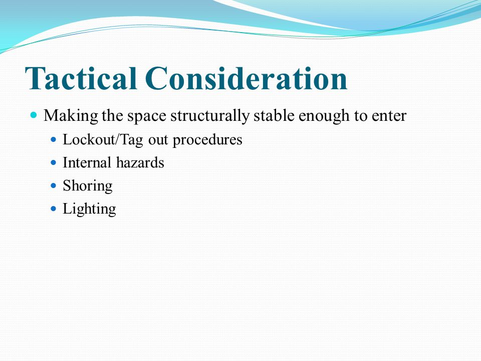 Tactical Consideration