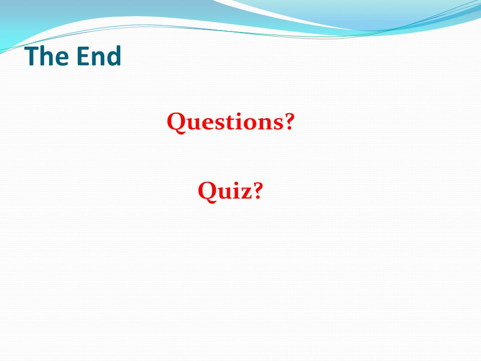 The End Questions Quiz