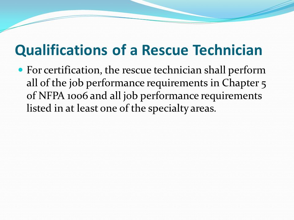 Qualifications of a Rescue Technician