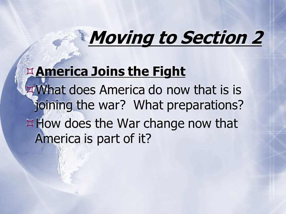 Moving to Section 2 America Joins the Fight