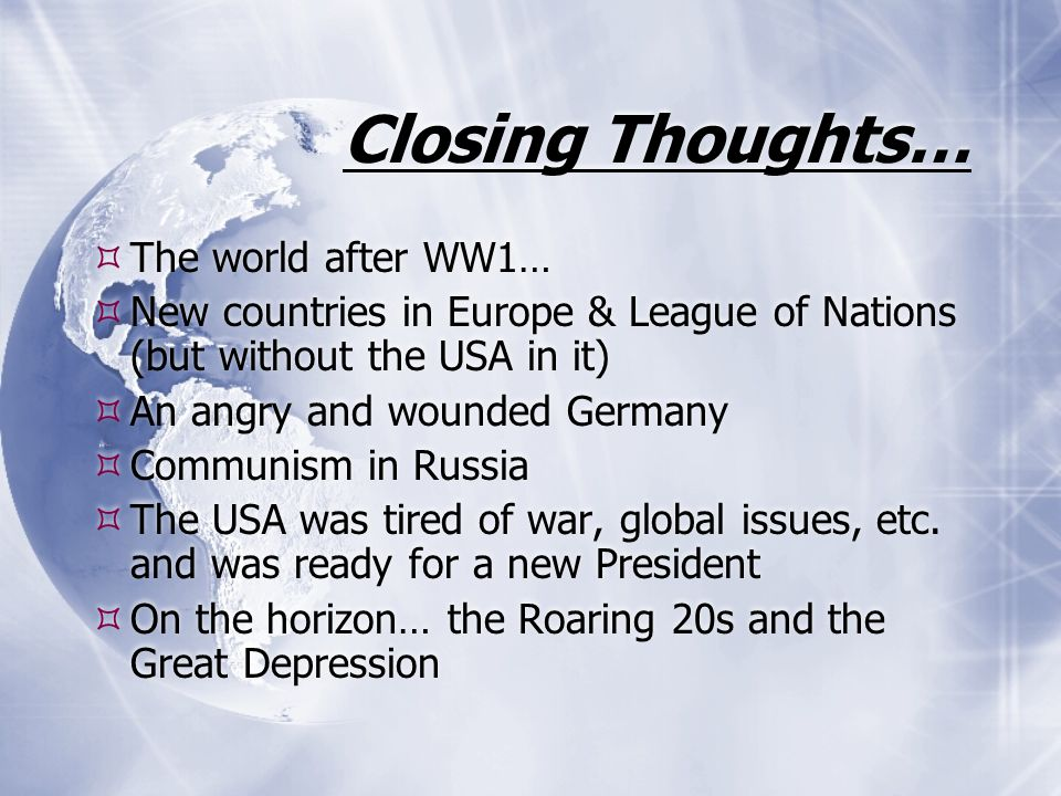 Closing Thoughts… The world after WW1…