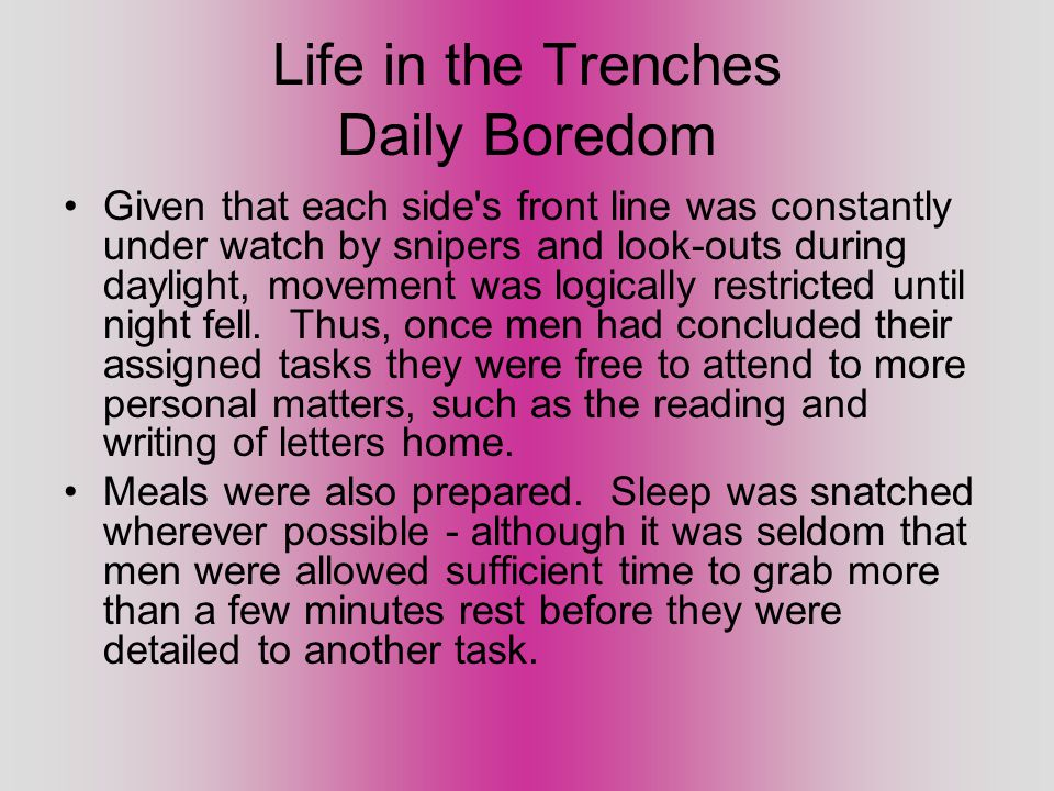 Life in the Trenches Daily Boredom