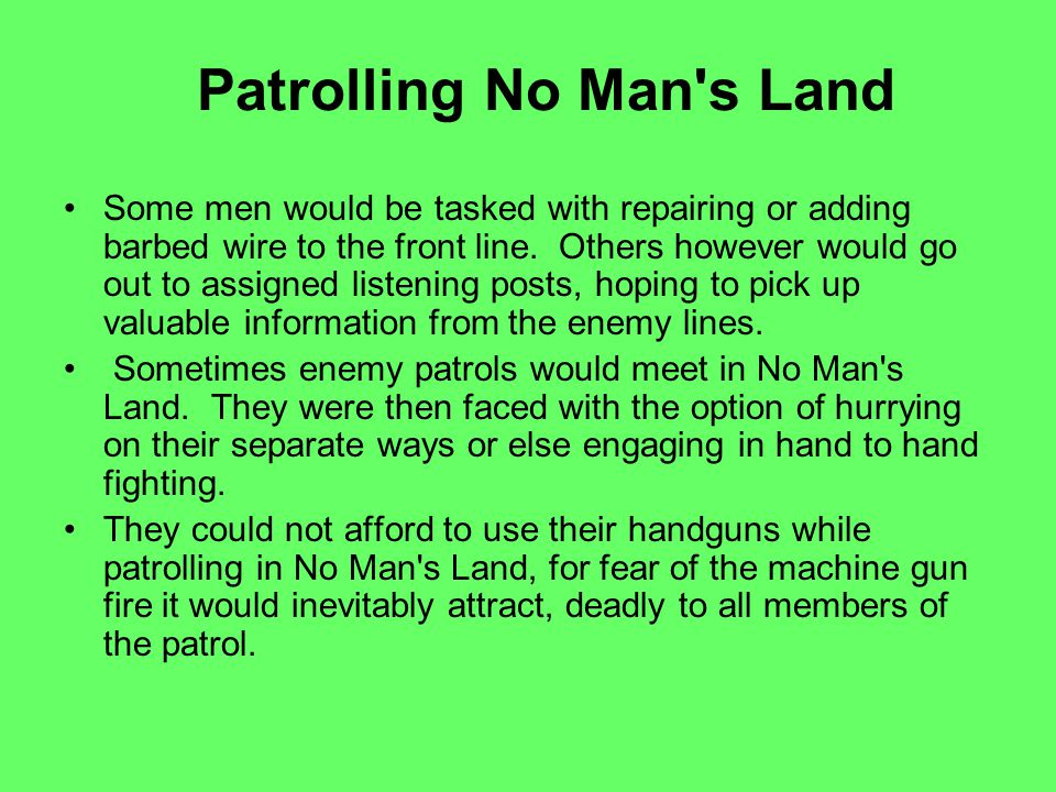 Patrolling No Man s Land