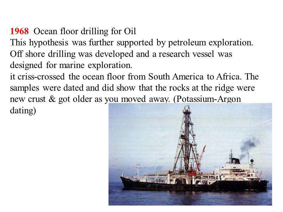 1968 Ocean floor drilling for Oil