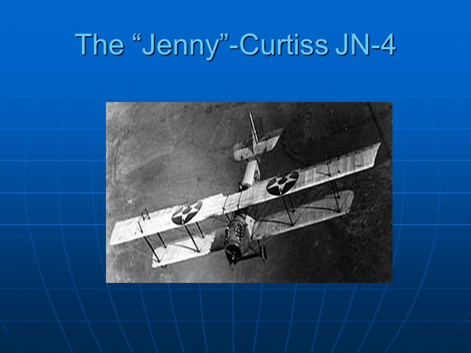 The Jenny -Curtiss JN-4