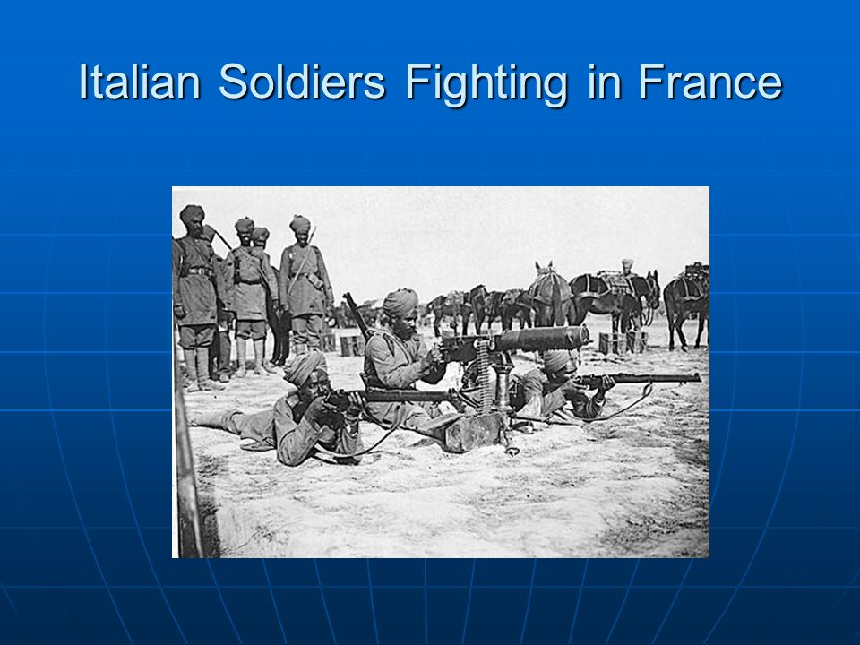 Italian Soldiers Fighting in France