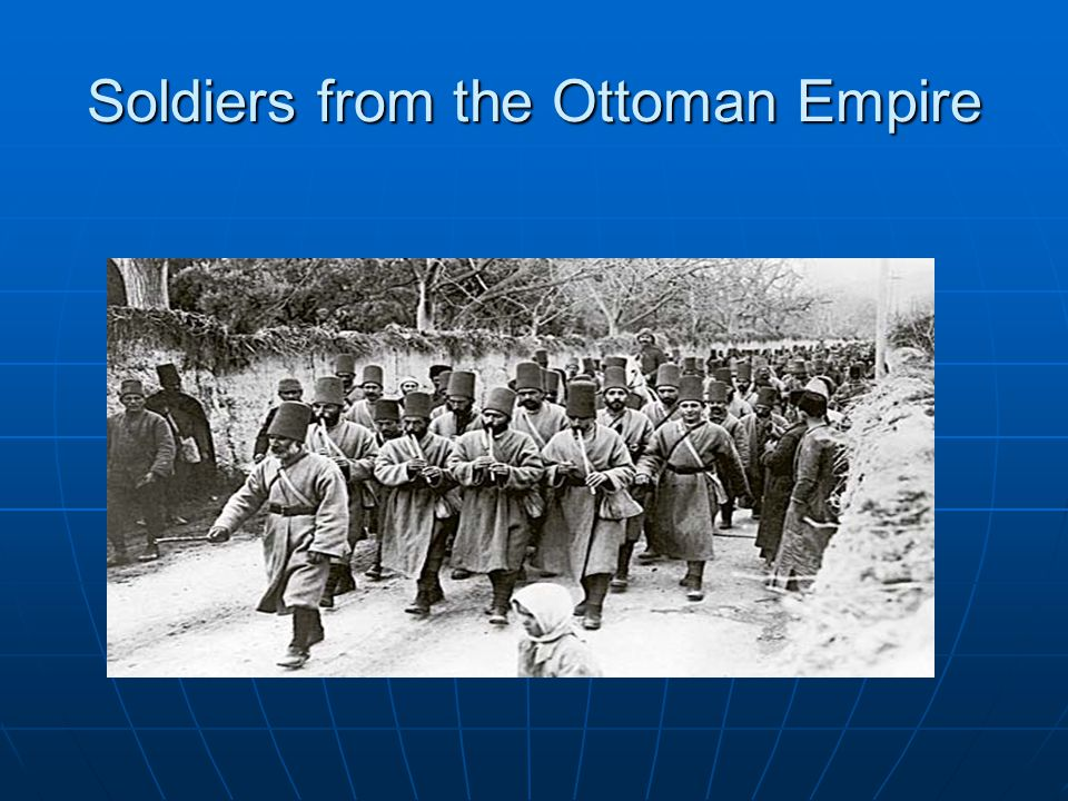 Soldiers from the Ottoman Empire
