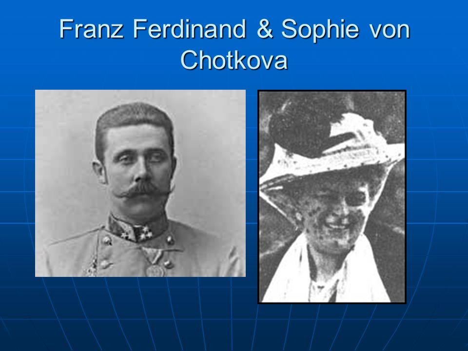 Franz Ferdinand & Sophie von Chotkova