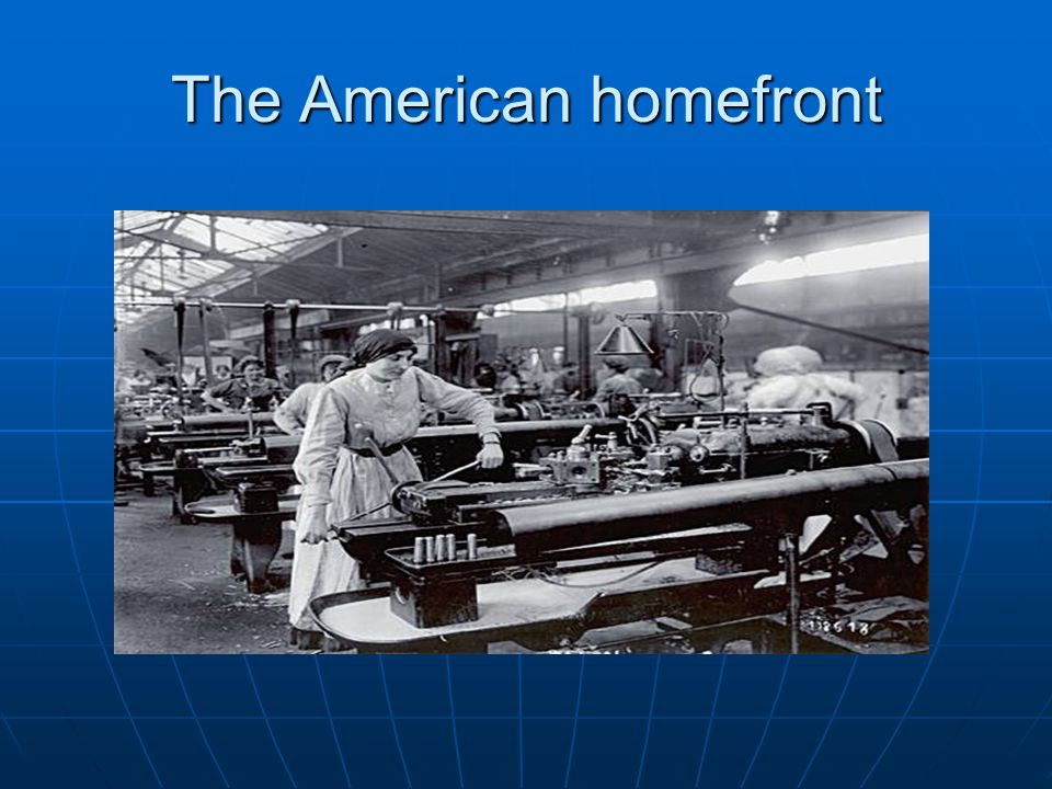 The American homefront
