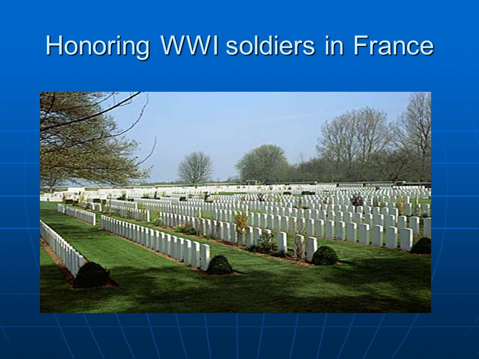 Honoring WWI soldiers in France