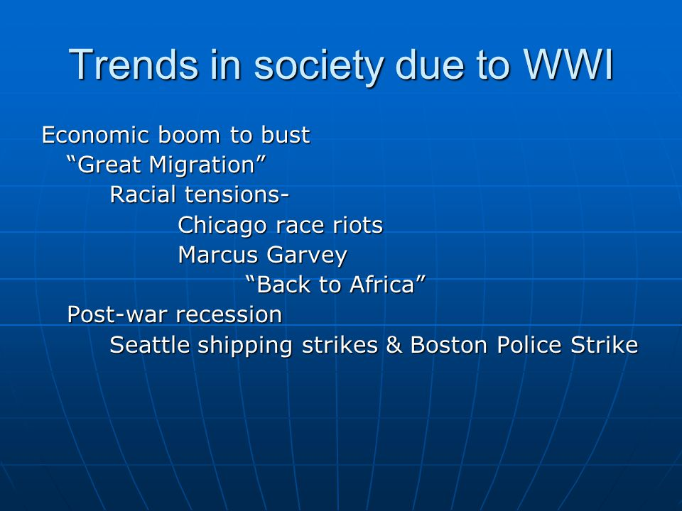 Trends in society due to WWI