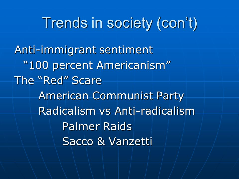 Trends in society (con't)