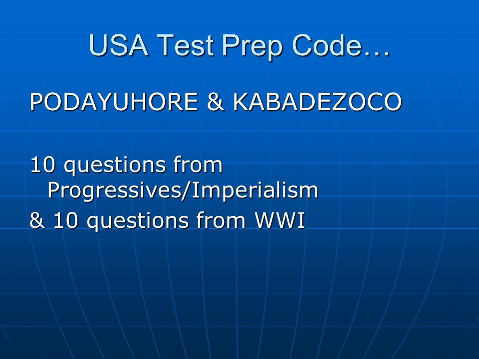 USA Test Prep Code… PODAYUHORE & KABADEZOCO