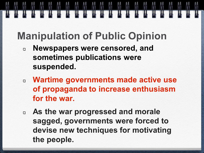 Manipulation of Public Opinion