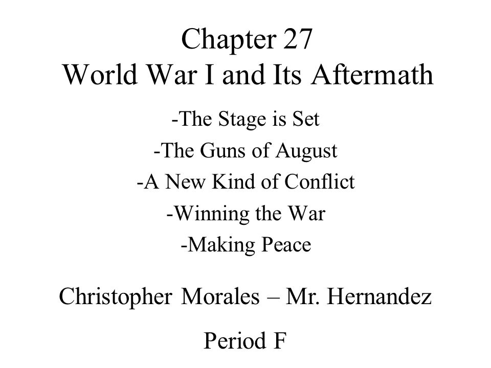 Chapter 27 World War I and Its Aftermath