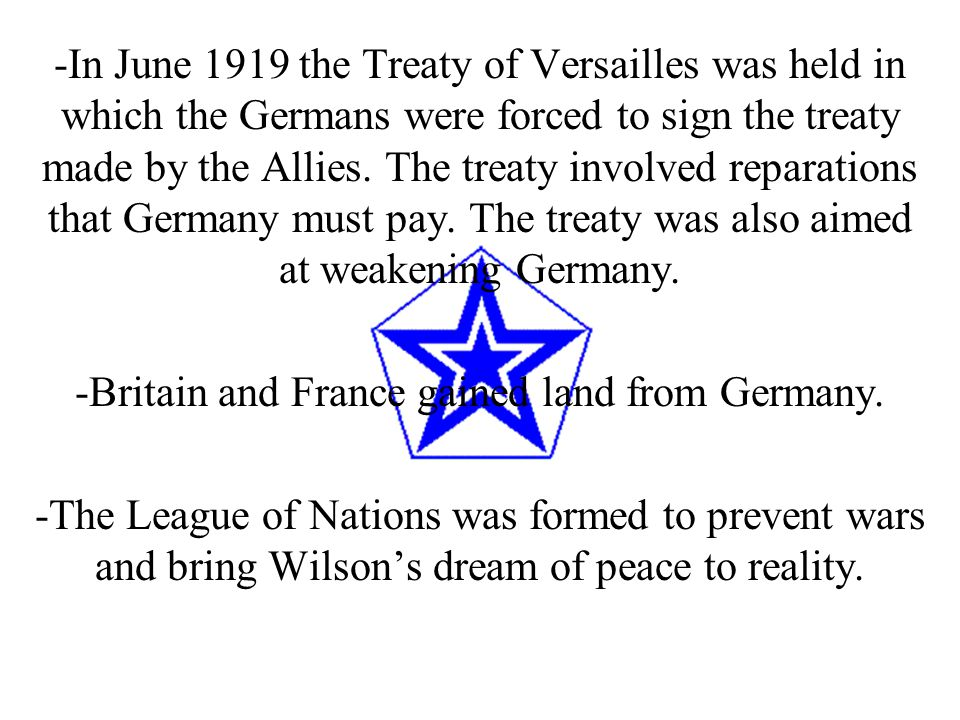 -Britain and France gained land from Germany.