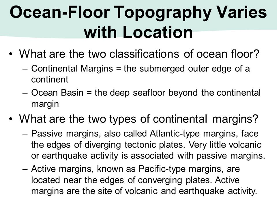 Ocean-Floor Topography Varies with Location