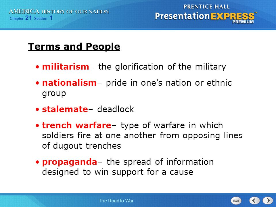 Terms and People militarism– the glorification of the military