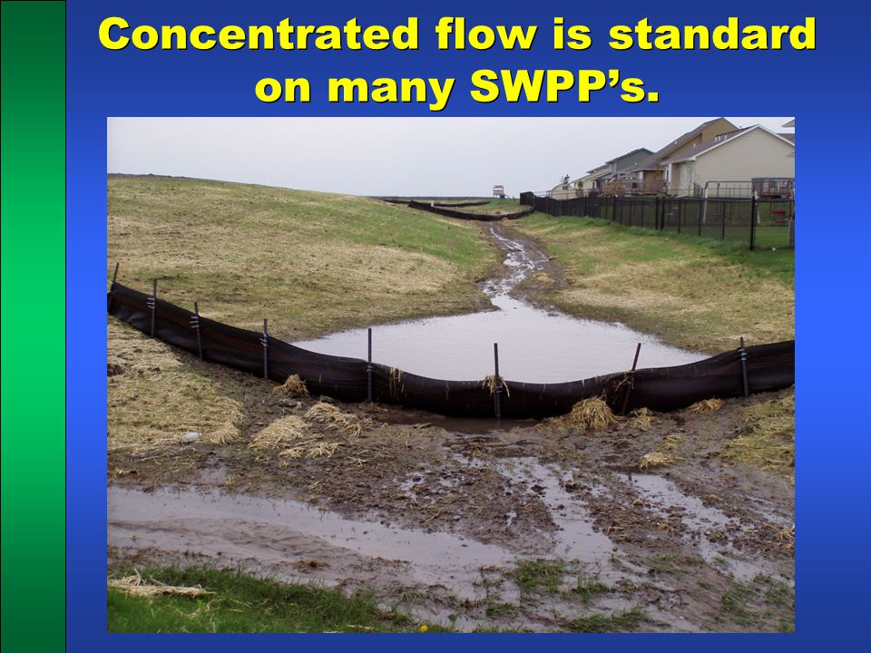 Concentrated flow is standard on many SWPP's.