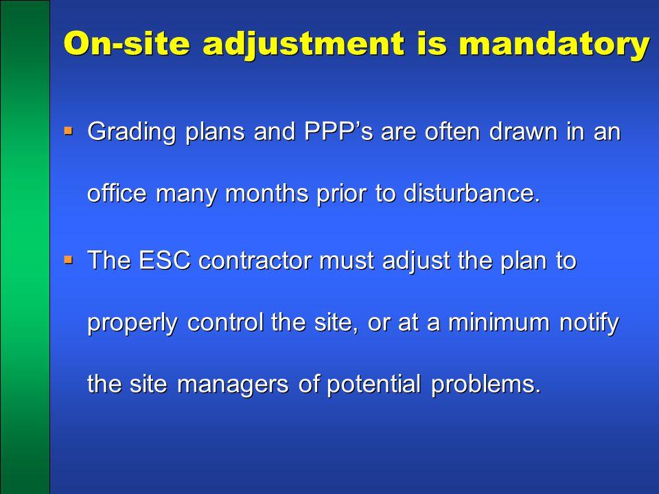 On-site adjustment is mandatory