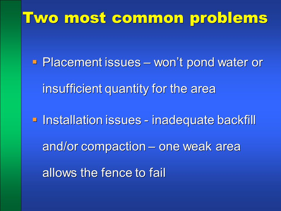 Two most common problems