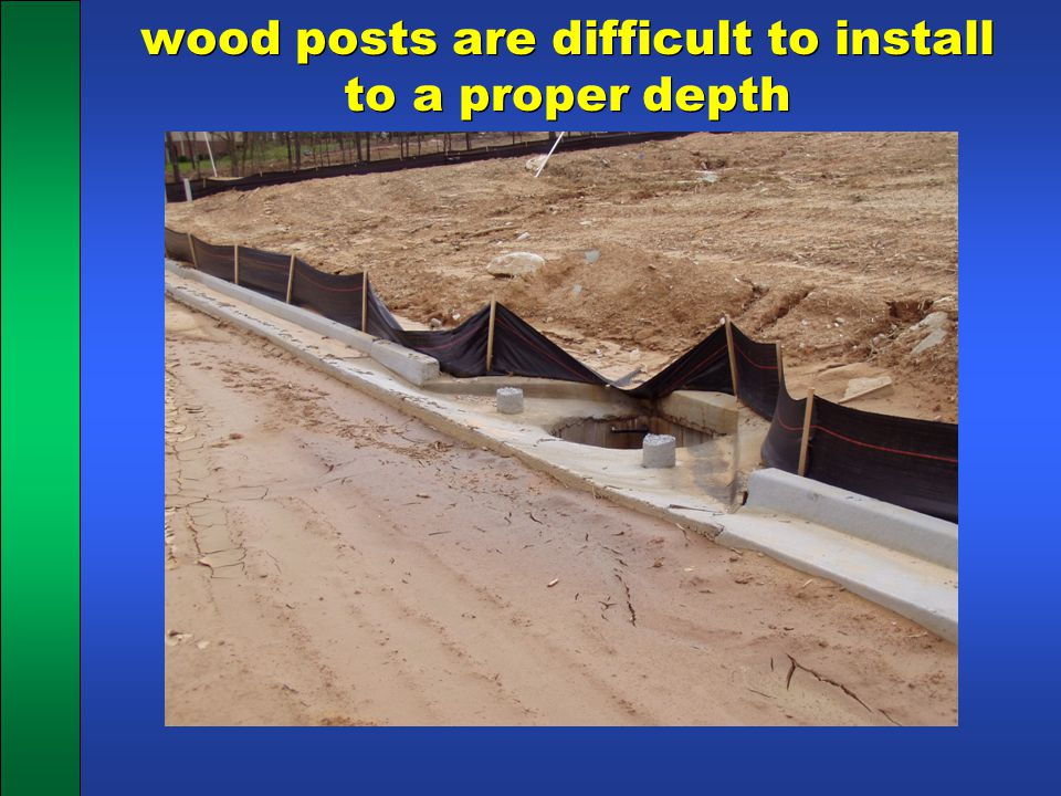 wood posts are difficult to install to a proper depth