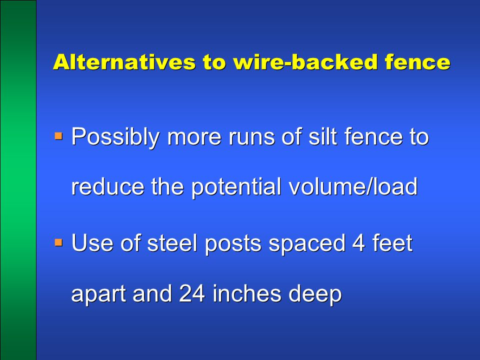 Alternatives to wire-backed fence
