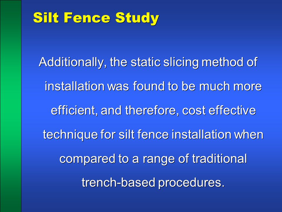 Silt Fence Study