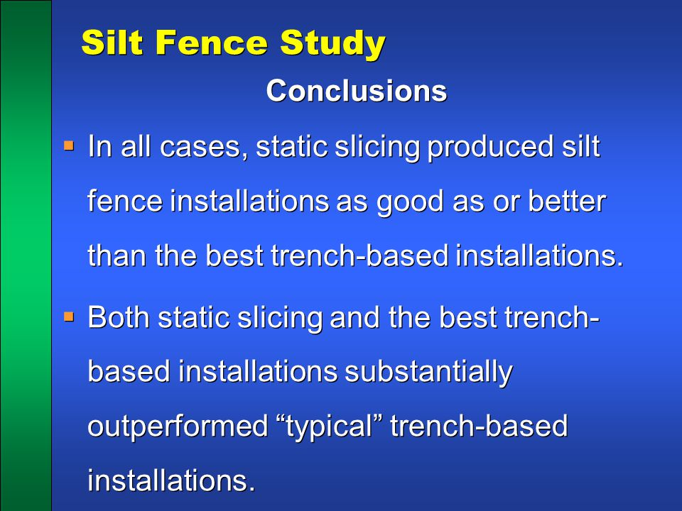 Silt Fence Study Conclusions