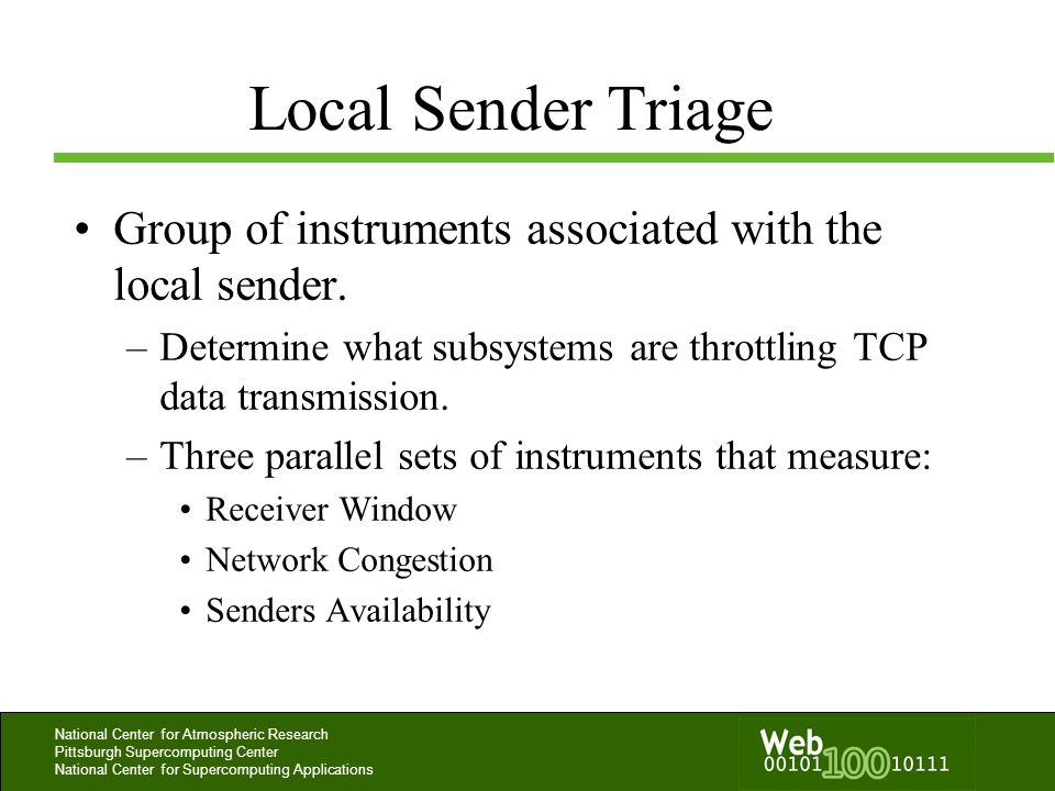 Local Sender TriageGroup of instruments associated with the local sender. Determine what subsystems are throttling TCP data transmission.