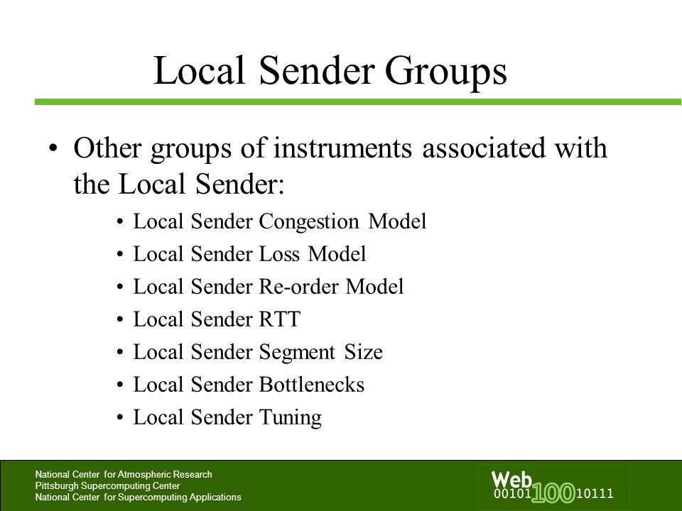 Local Sender GroupsOther groups of instruments associated with the Local Sender: Local Sender Congestion Model.