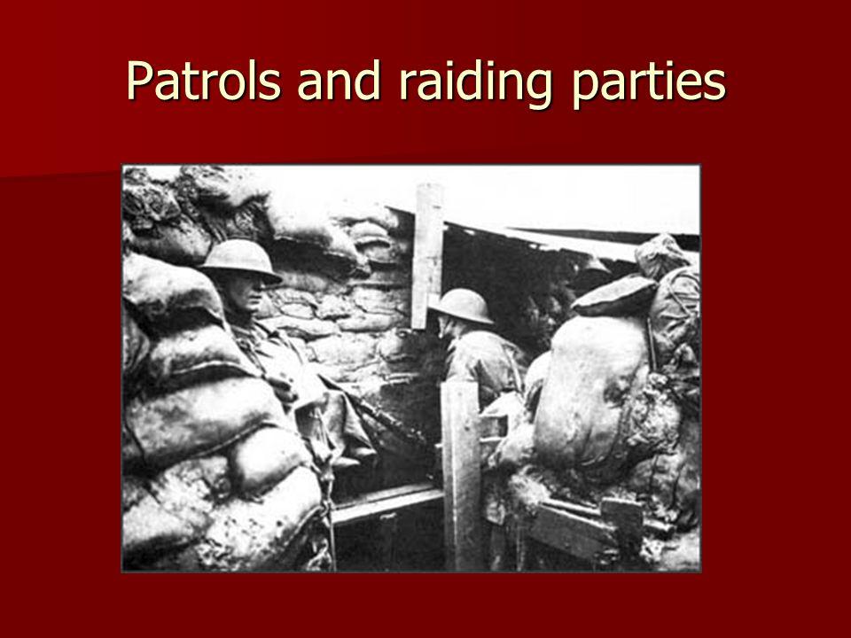 Patrols and raiding parties