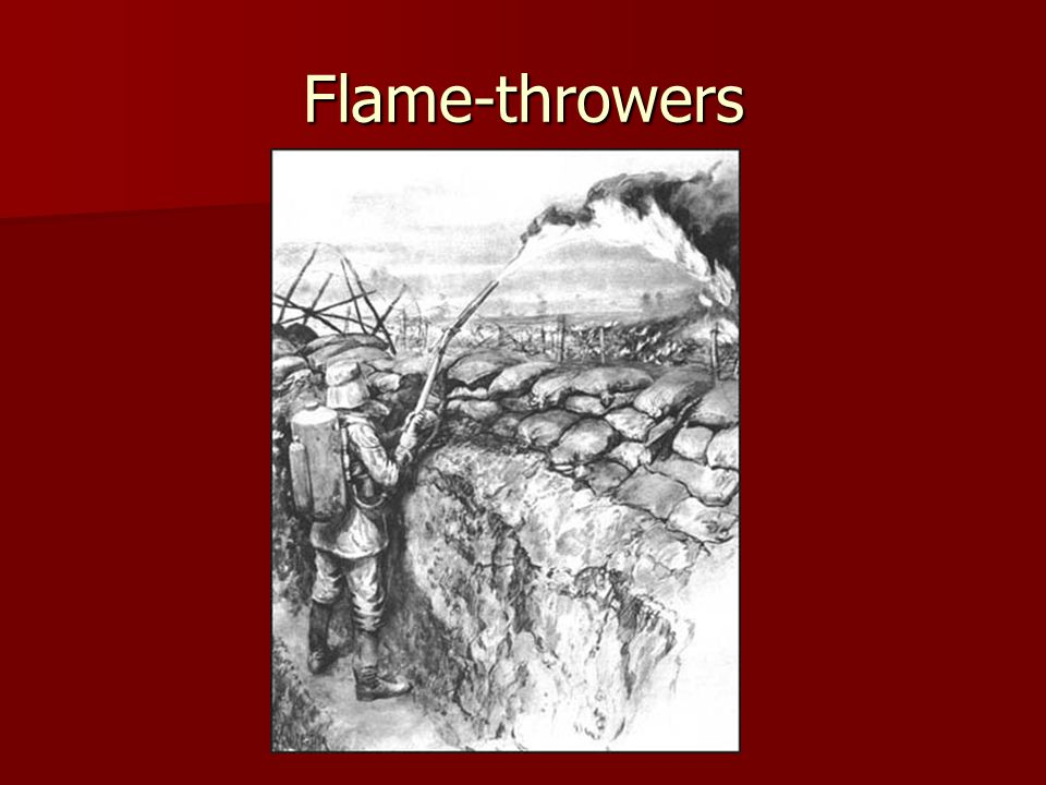 Flame-throwers