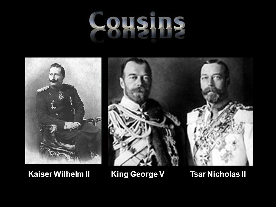 Kaiser Wilhelm II King George V Tsar Nicholas II